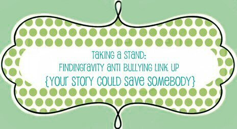 Findingravity anti-bullying link up